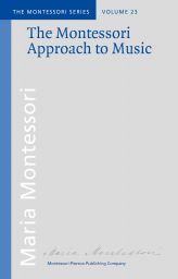 The Montessori Approach to Music, 23